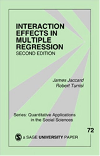 Interaction Effects in Multiple Regression 9780761927426
