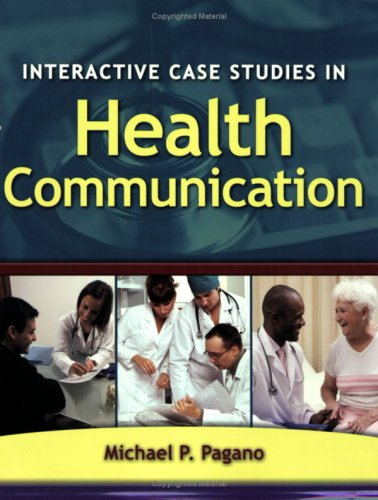 Interactive Case Studies in Health Communication