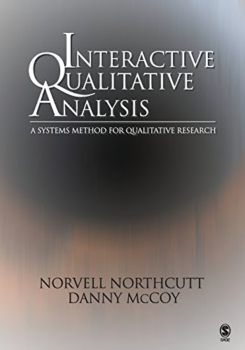Interactive Qualitative Analysis: A Systems Method for Qualitative Research 9780761928348
