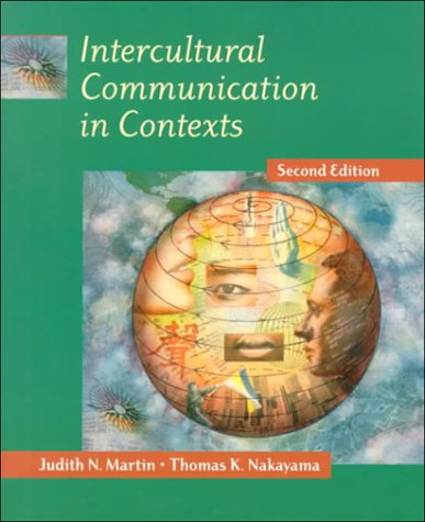 Intercultural Communication in Contexts 9780767407106