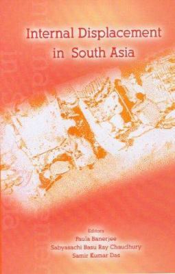 Internal Displacement in South Asia: The Relevance of the UN's Guiding Principles 9780761933298