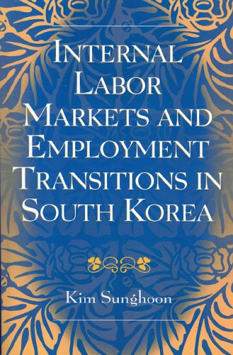 Internal Labor Markets and Employment Transitions in South Korea 9780761830764