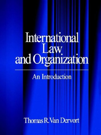 International Law and Organization: An Introduction 9780761901891