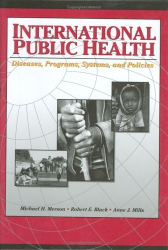 International Public Health: Disease, Programs, Systems, and Policies 9780763728748