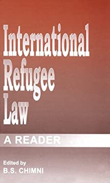International Refugee Law: A Reader 9780761993629