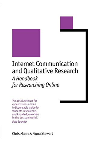 Internet Communication and Qualitative Research: A Handbook for Researching Online 9780761966272