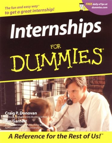 Internships for Dummies. 9780764553677