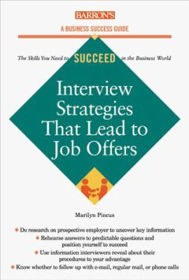 Interview Strategies That Lead to Job Offers 9780764106842
