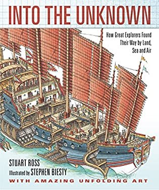 Into the Unknown: How Great Explorers Found Their Way by Land, Sea, and Air 9780763649487
