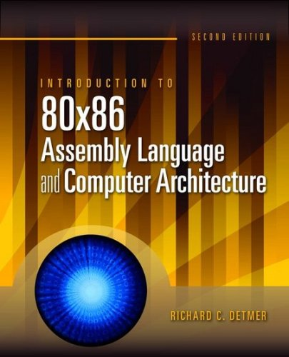 Introduction to 80x86 Assembly Language and Computer Architecture 9780763772239