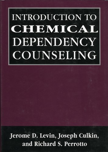 Introduction to Chemical Dependency Counseling 9780765702890