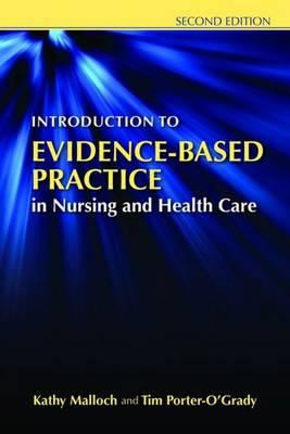 Introduction to Evidence-Based Practice in Nursing and Healthcare 9780763765422