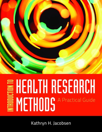 Introduction to Health Research Methods: A Practical Guide 9780763783341