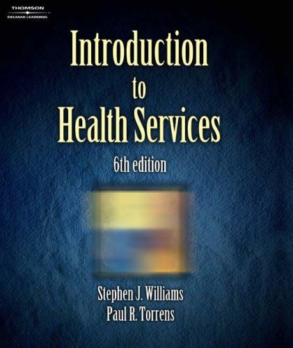 Introduction to Health Services 9780766836112