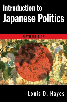 Introduction to Japanese Politics 9780765622792