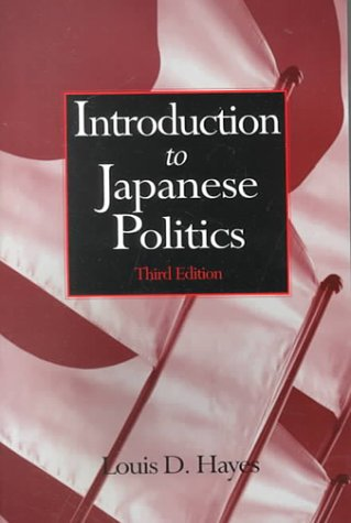 Introduction to Japanese Politics 9780765605641