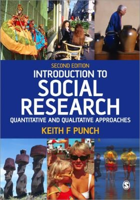 Introduction to Social Research: Quantitative and Qualitative Approaches 9780761944171