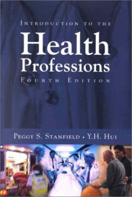 Introduction to the Health Professions 9780763700492