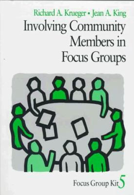 Involving Community Members in Focus Groups 9780761908203