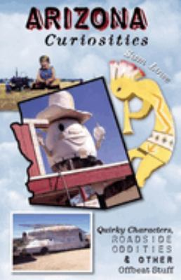 Iowa Curiosities: Quirky Characters, Roadside Oddities & Other Offbeat Stuff 9780762725489
