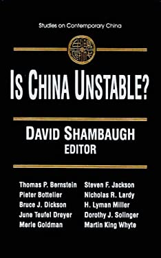 Is China Unstable?: Assessing the Factors 9780765605726