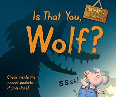 Is That You, Wolf?: Beware! Not a Bedtime Story 9780764165603