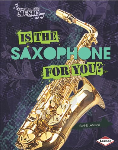 Is the Saxophone for You? 9780761354253