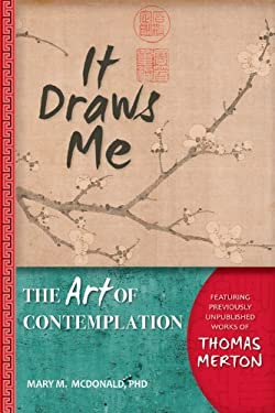 It Draws Me: The Art of Contemplation 9780764821790