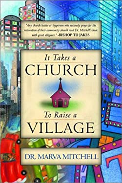 It Takes a Church to Raise a Village 9780768430356