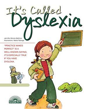 It's Called Dyslexia