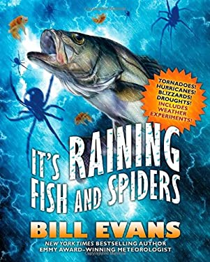 It's Raining Fish and Spiders 9780765321329