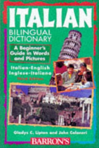 Italian Bilingual Dictionary: A Beginner's Guide in Words and Pictures 9780764102820