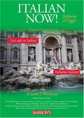 Italian Now!: A Level One Worktext 9780764130731