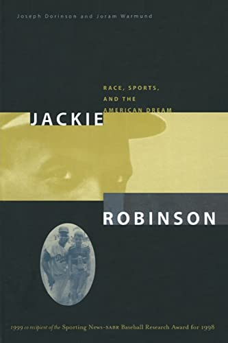 Jackie Robinson: Race, Sports, and the American Dream 9780765603180