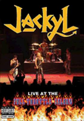 Jackyl: Live from the Full Throttle Saloon