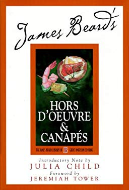 James Beard's & Hors D'Oeuvre and Canapes 9780762406647