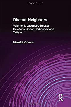 Japanese-Russian Relations Under Grobachev and Yeltsin 9780765605870