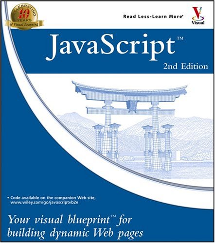 JavaScript: Your Visual Blueprint for Building Dynamic Web Pages 9780764574979