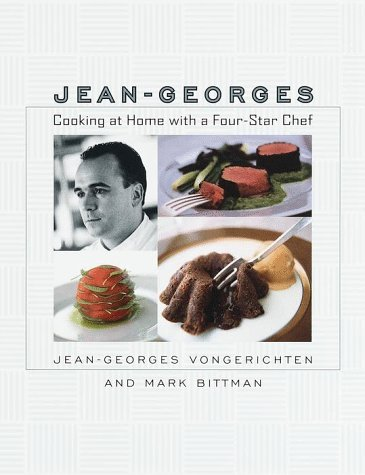 Jean-Georges: Cooking at Home with a Four-Star Chef 9780767901550