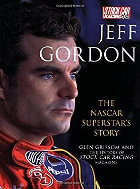 Jeff Gordon: The NASCAR Superstar's Story 9780760321782