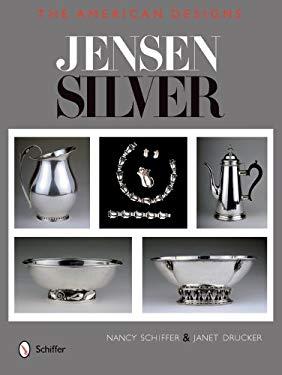 Jensen Silver: The American Designs 9780764327384