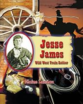 Jesse James: Wild West Train Robber 2962714