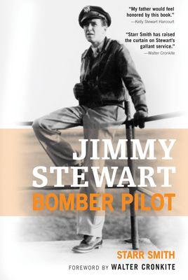 Jimmy Stewart: Bomber Pilot 9780760328248