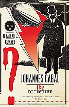 Johannes Cabal the Detective 9780767930772