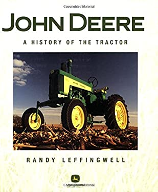 John Deere: A History of the Tractor 9780760326770