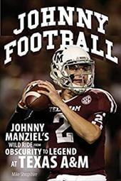 ISBN 9780760346266 product image for Johnny Football: Johnny Manziel's Wild Ride from Obscurity to Legend at Texas A& | upcitemdb.com