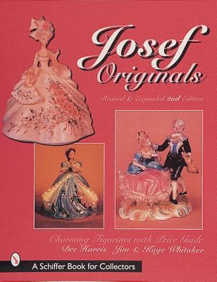 Josef Originals: Charming Figurines with Revised Price Guide 9780764308864
