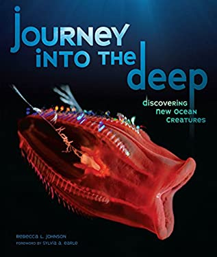 Journey Into the Deep: Discovering New Ocean Creatures 9780761341482