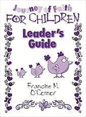 Journey of Faith for Children - O'Connor, Francine M.
