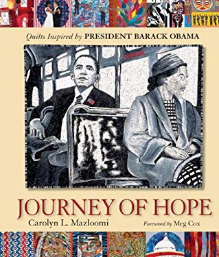Journey of Hope: Quilts Inspired by President Barack Obama 9780760339350